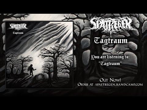 SPÄTREGEN - Tagtraum (Album Teaser)